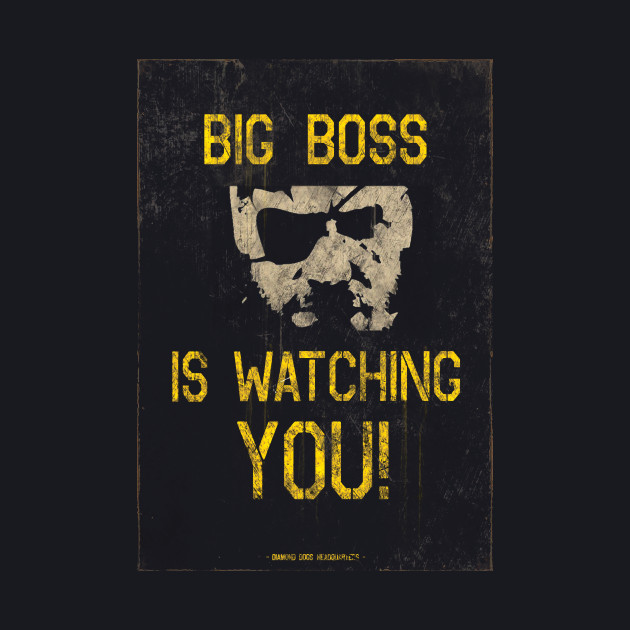 Big Boss Is Watching You - Metal Gear Solid V: The Phantom Pain