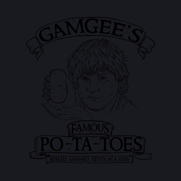 Gamgee's famous potatoes