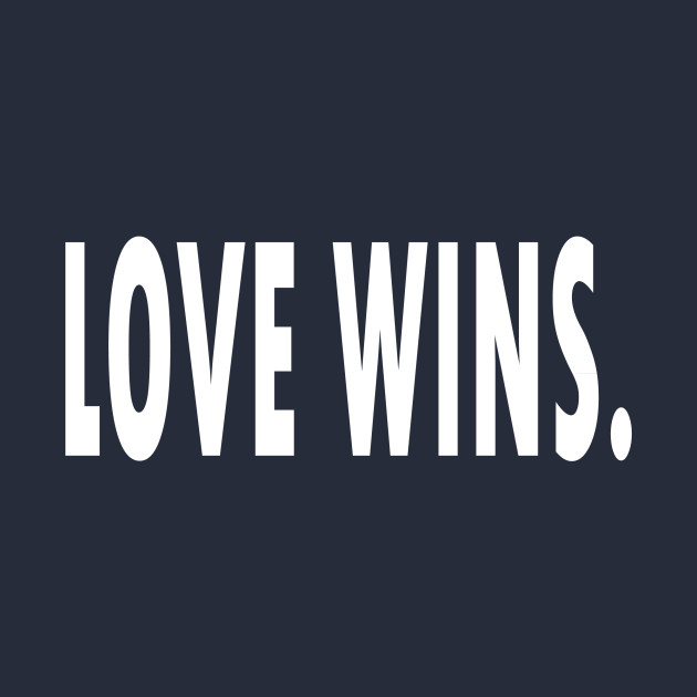 Love Wins Quotes Custom Love Wins Quotes Mug TeePublic