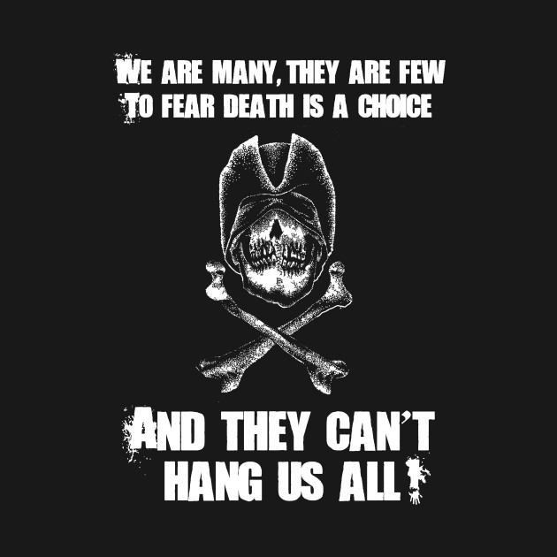 Can't Hang Us All Pirate Shirt