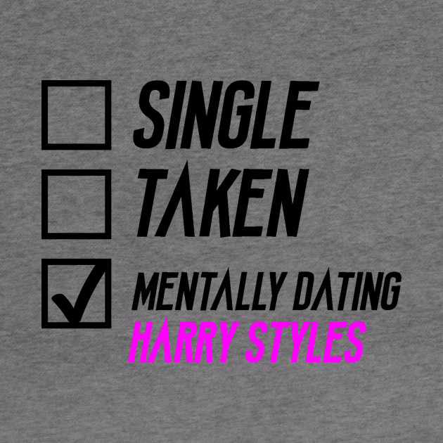 Mentally Dating Harry Styles
