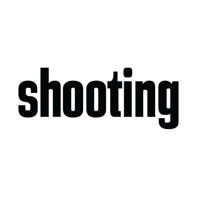 Shooting Hobby