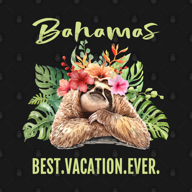 Bahamas Best Vacation Ever Souvenir Gift
