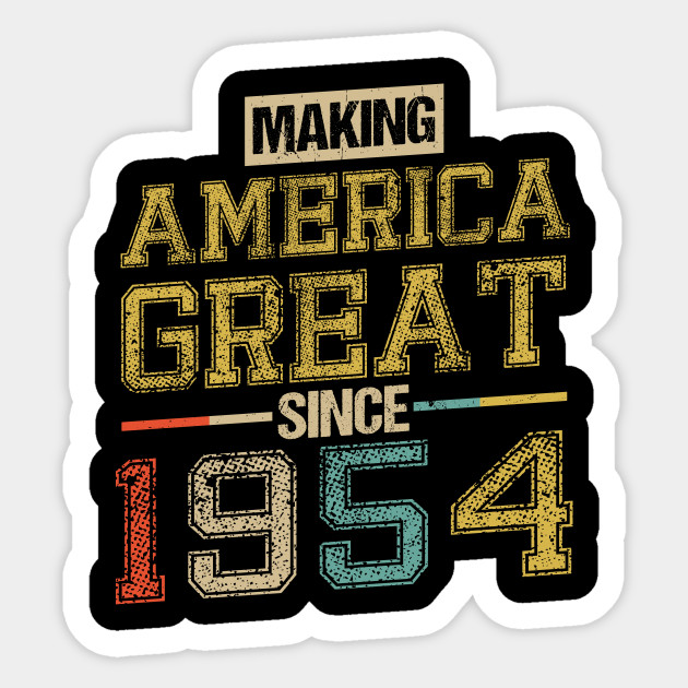 Born In 1954 64th Birthday Years America Great Flag Sticker