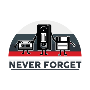 86b6212cd Never Forget T-Shirts Page 2 | TeePublic