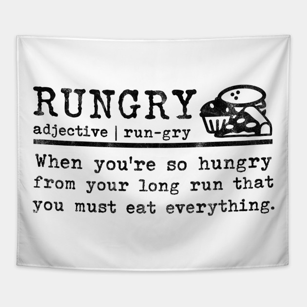 6e808d4cfa Marathon Runners Gifts Rungry Definition Hungry Jogger - Marathon ...