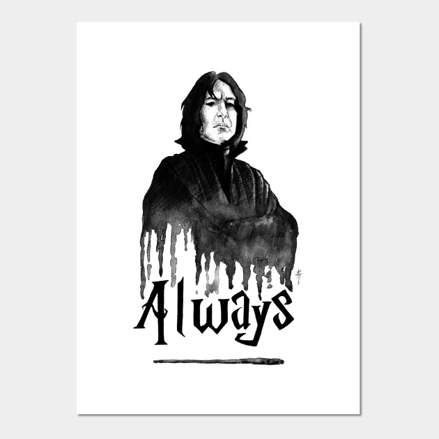 0a80e1e70 Severus Snape - Always - Snape - Posters and Art Prints