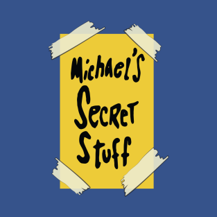 Michael's Secret Stuff t-shirts