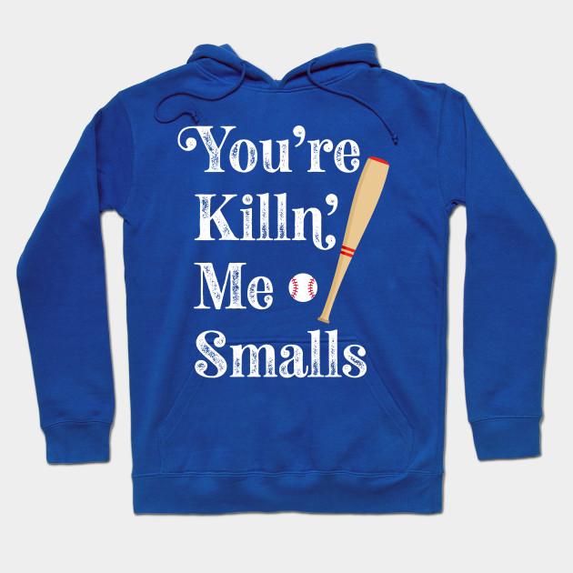 32205ca0d Vintage Style You're Killin Me Smalls Funny Baseball - Funny ...