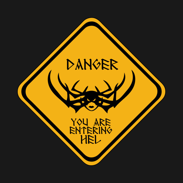 Danger You Are Entering Hel