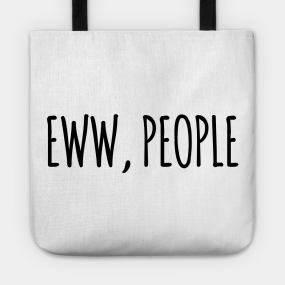 ef474dd9fefb Sayings Or Sarcasm Totes | TeePublic