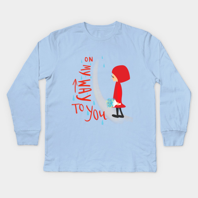 96afd502 On my way to you - Little Red Riding Hood - Kids Long Sleeve T-Shirt ...