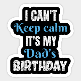 Dad Birthday Gifts Stickers