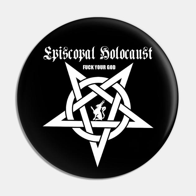 Episcopal Holocaust (F. Your God)