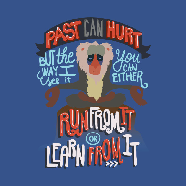 Run from it or Learn from it