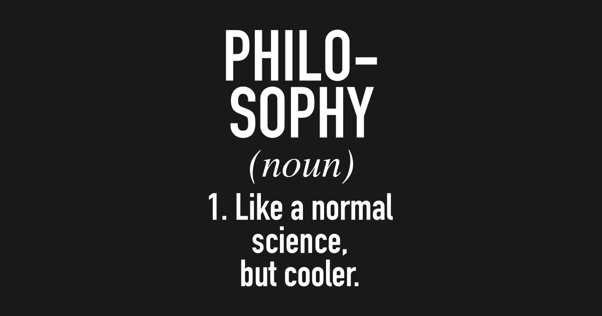 what does philosophy mean to you