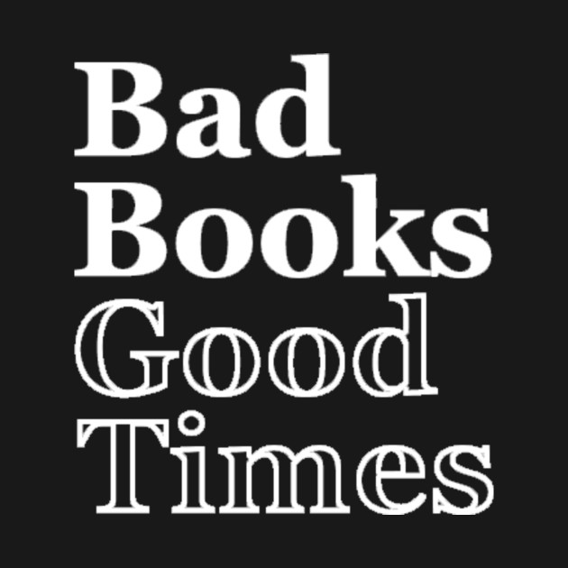 Bad Books, Good Times Logo