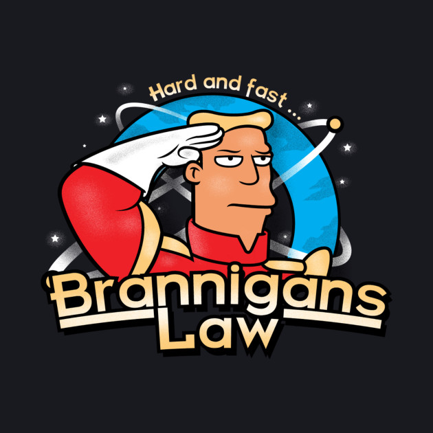 Brannigans Law