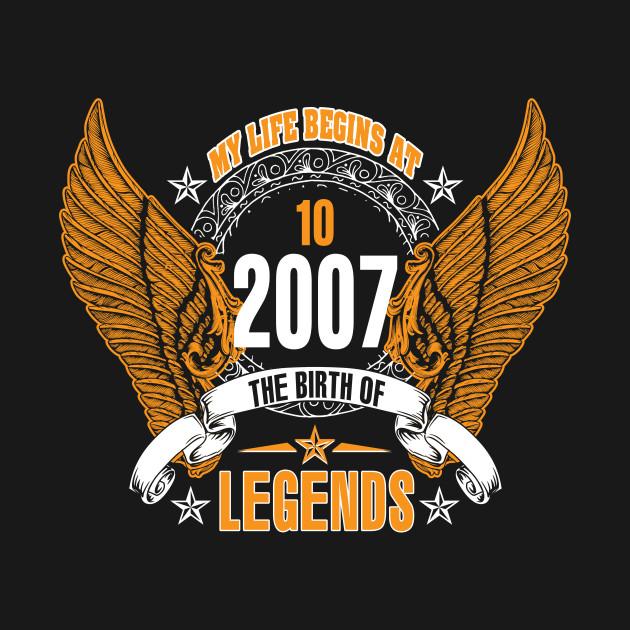 My life begin at Ten 10th born in 2007
