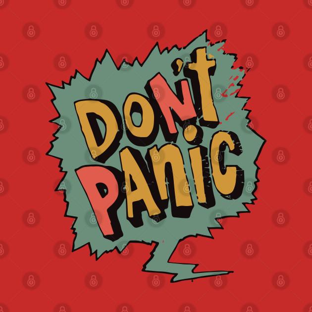 Don't Panic, Dont Panic