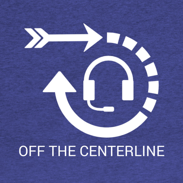 Off the Centerline Podcast