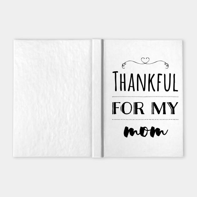 Thankful for my Mom (Dark)