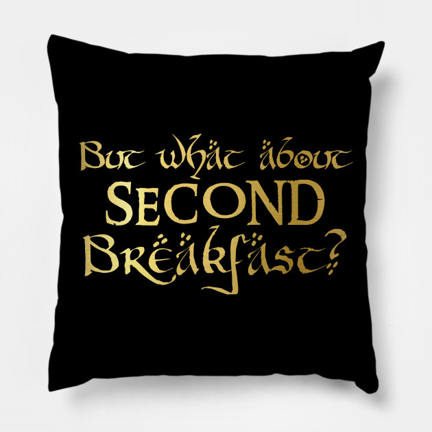 But what about second breakfast?