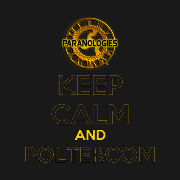 Keep Calm and Poltercom