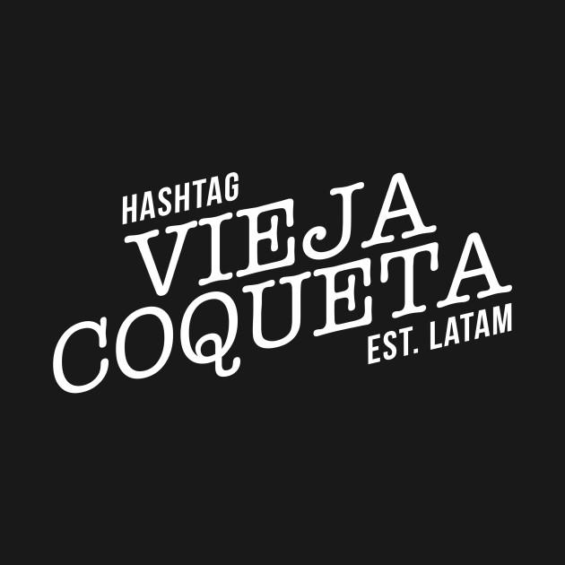 VIEJA COQUETA