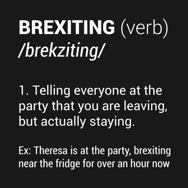 f00dfc08e ... Brexiting Best Hilarious Brexit Definition Funny Gift TShirt