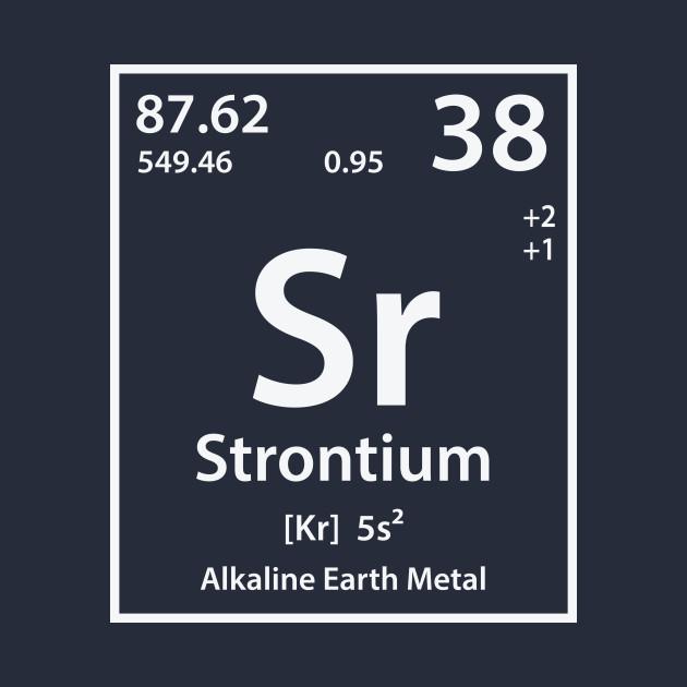 Strontium Element Strontium T Shirt Teepublic