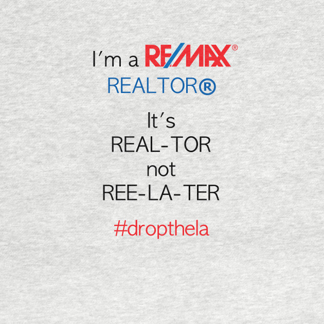 I'm a REAL-TOR