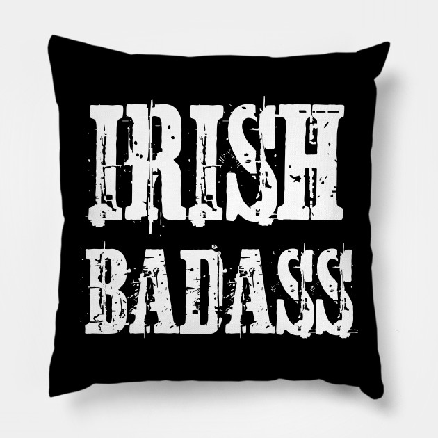 Irish Badass Vintage Distressed