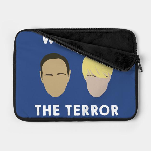 We Make the Terror