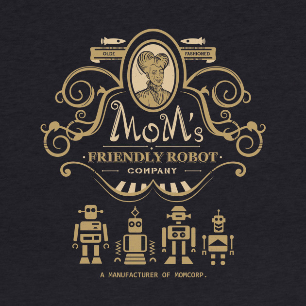 Olde Mom's Friendly Robot Co.