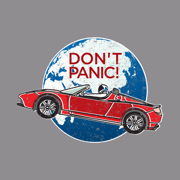 Don't Panic! - a tribute to Elon Musk, Falcon Heavy, Spaceman and the Red  Tesla Roadster