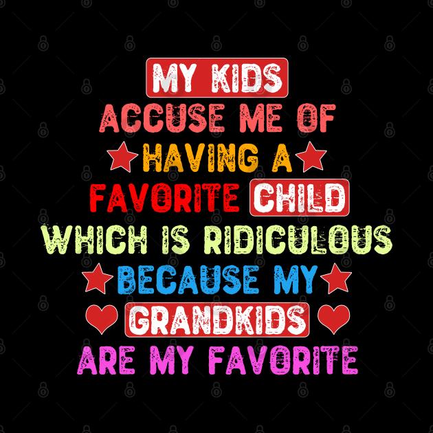 My Grandkids Are My Favorite
