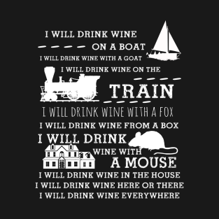 I Will Drink Wine Everywhere Funny Drinking t-shirts