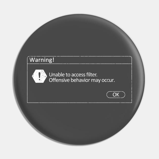 Windows No Filter Warning