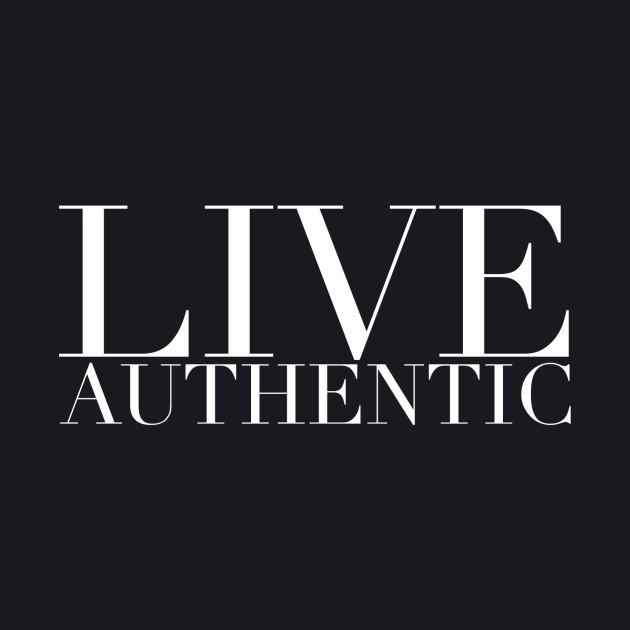 LIVE AUTHENTIC ORIGINAL