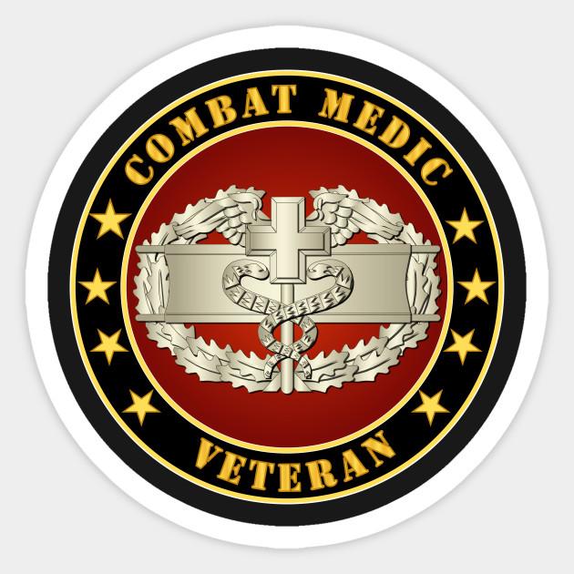 Army Combat Medic Veteran Combat Medic Veteran Sticker Teepublic