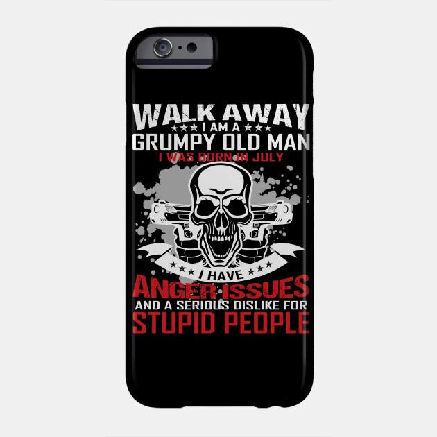 e3c1224c I Am A Grumpy Old Man I Was Born In July - Grumpy - Phone Case ...