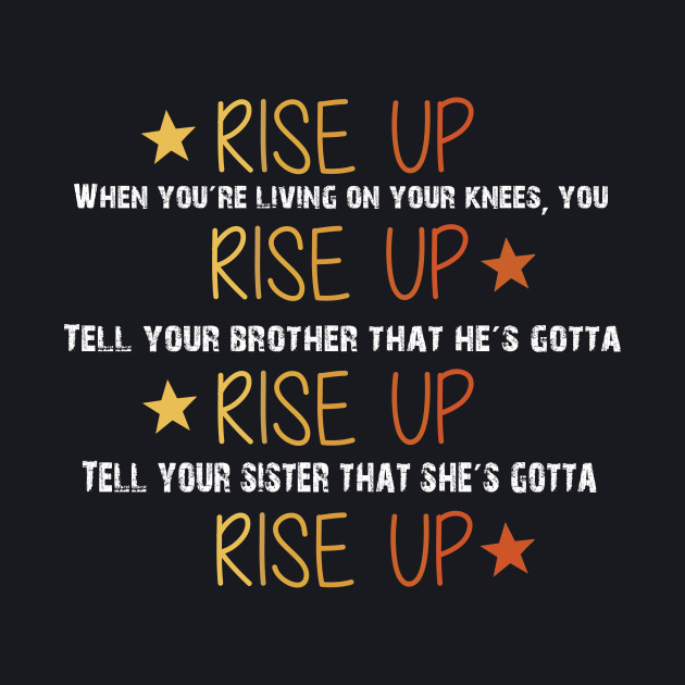 Hamilton Musical Quote. Rise Up.