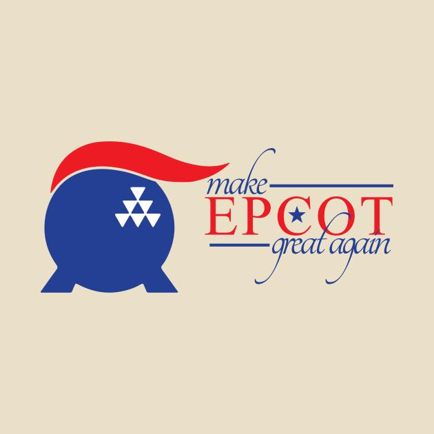 Make Epcot Great Again