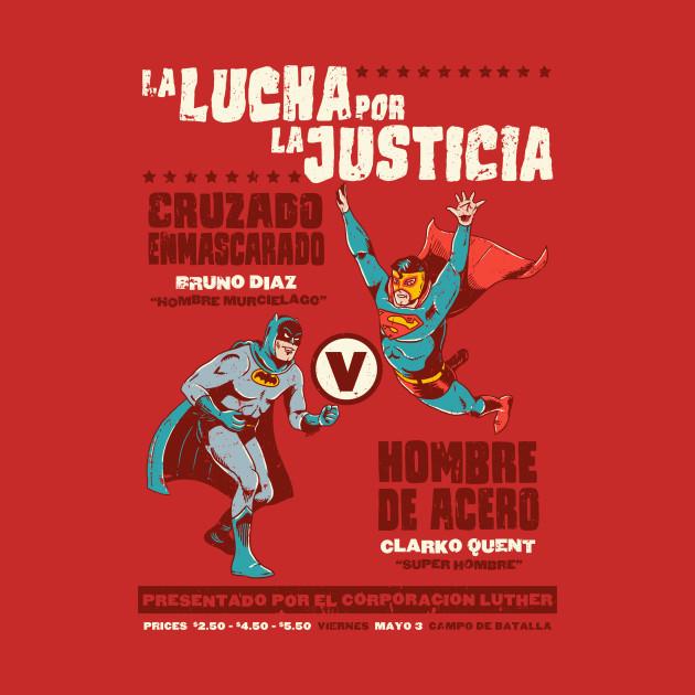 La Lucha por La Justicia