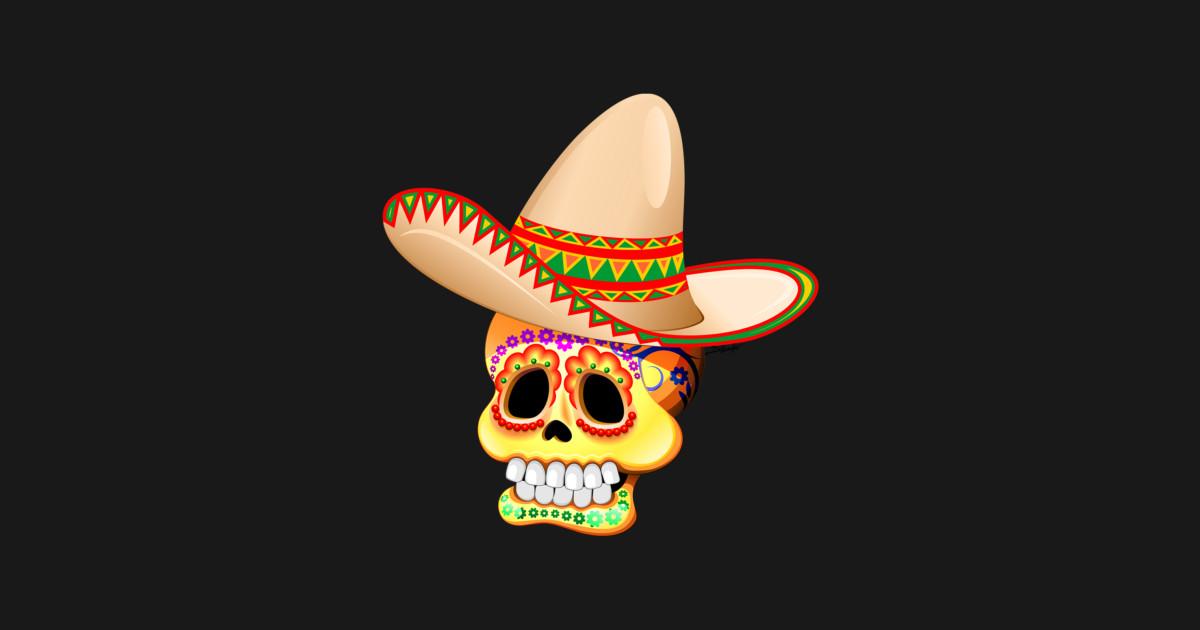 Mexico Sugar Skull with Sombrero - Sugar Skull - T-Shirt ...