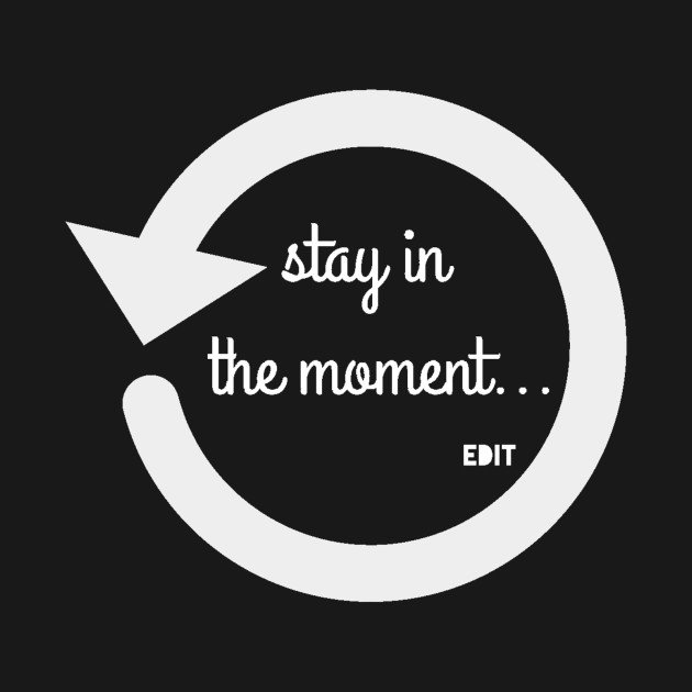 Moments by edit