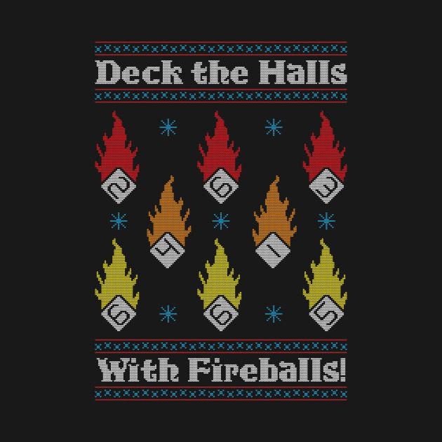 Deck the Halls with Fireballs!