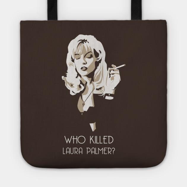 Twin Peaks // Who Killed Laura Palmer