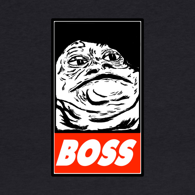 "Jabba The Hutt ""BOSS"""
